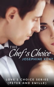 The Chef's Choice ebook by Josephine Kent