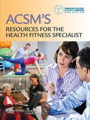 ACSM's Resources for the Health Fitness Specialist ebook by American College of Sports Medicine