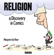 Religion - A Discovery in Comics ebook by Margreet de Heer