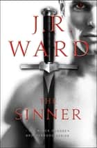The Sinner ebook by J.R. Ward