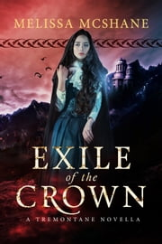Exile of the Crown ebook by Melissa McShane