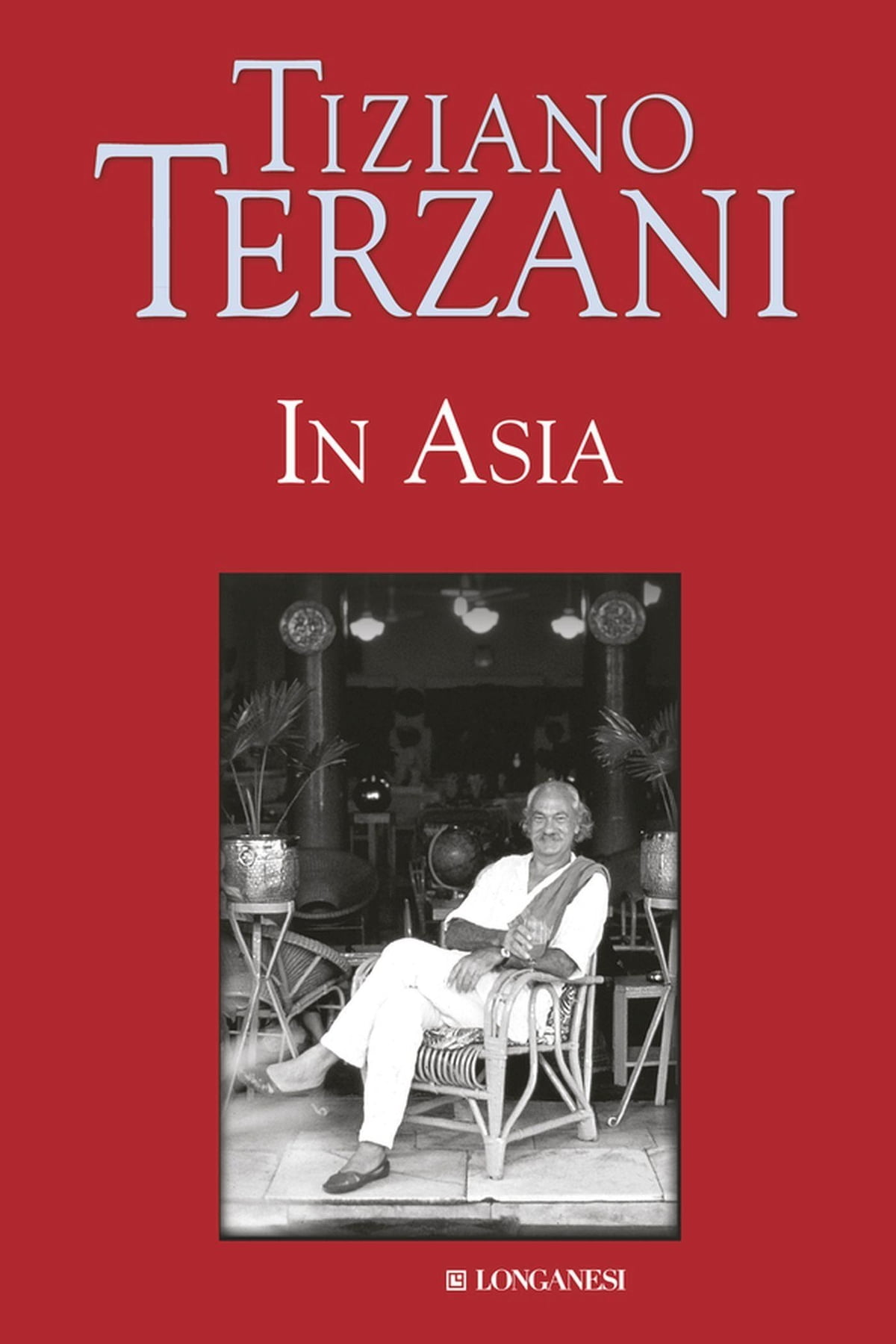 In Asia eBook by Tiziano Terzani - Rakuten Kobo