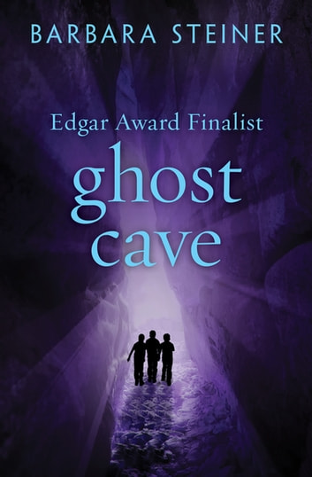 Ghost Cave ebook by Barbara Steiner