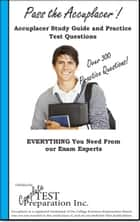 Pass the Accuplacer: Study Guide and Practice Test Questions ebook by Complete Test Preparation Inc.