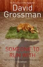 Someone to Run With ebook by David Grossman
