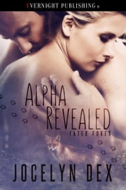 Alpha Revealed ebook by Jocelyn Dex