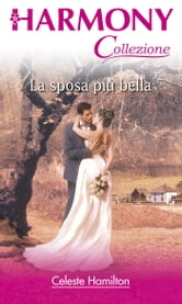 La sposa piu' bella ebook by Celeste Hamilton