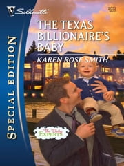 The Texas Billionaire's Baby ebook by Karen Rose Smith