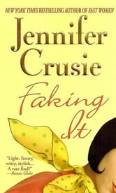 Faking It ebook by Jennifer Crusie