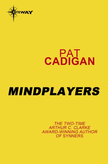Mindplayers ebook by Pat Cadigan