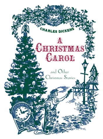 A Christmas Carol and Other Christmas Stories (Fall River Press Edition) ebook by Charles Dickens
