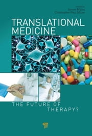 Translational Medicine: The Future of Therapy? ebook by Mittra, James