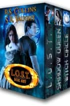 L.O.S.T. Trilogy Box Set ebook by R.S. Collins, S.R. Vaught, Susan Vaught