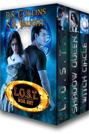 L.O.S.T. Trilogy Box Set ebook by R.S. Collins,S.R. Vaught,Susan Vaught