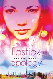 Lipstick Apology ebook by Jennifer Jabaley