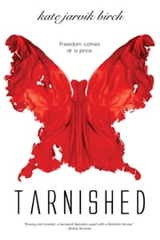 Tarnished ebook by Kate Jarvik Birch