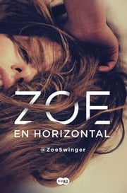 Zoe en horizontal ebook by @ZoeSwinger