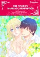 THE SINNER'S MARRIAGE REDEMPTION - Harlequin Comics ebook by Annie West, Kei Kusunoki