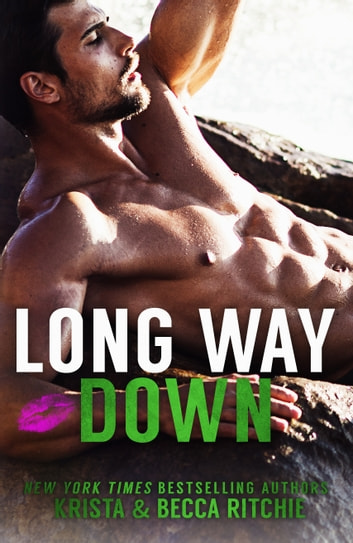 Long Way Down ebook by Krista Ritchie,Becca Ritchie