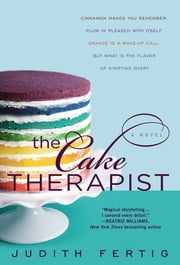 The Cake Therapist ebook by Judith Fertig