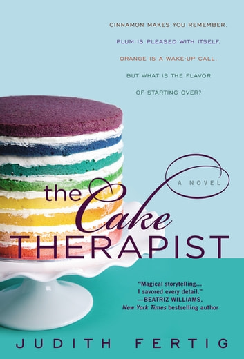 The Cake Therapist 電子書 by Judith Fertig
