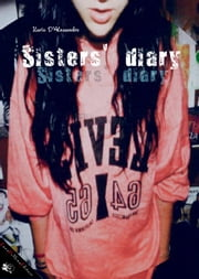 Sisters' diary ebook by Ilaria D'Alessandro