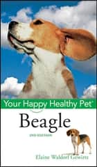 Beagle - Your Happy Healthy Pet ebook by Elaine Waldorf Gewirtz