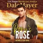 Rory's Rose - Book 13: Heroes For Hire audiobook by