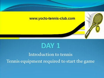 Master in 5 Days (Tennis Coaching Course) : Day 1 - TENNIS INTRODUCTION AND A GUIDE TO TENNIS EQUIPMENT ebook by Umer Malik