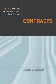 The Oxford Introductions to U.S. Law: Contracts ebook by Randy E. Barnett