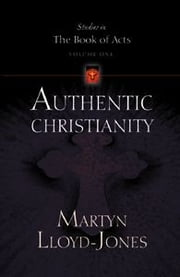 Authentic Christianity ebook by Martyn Lloyd-Jones