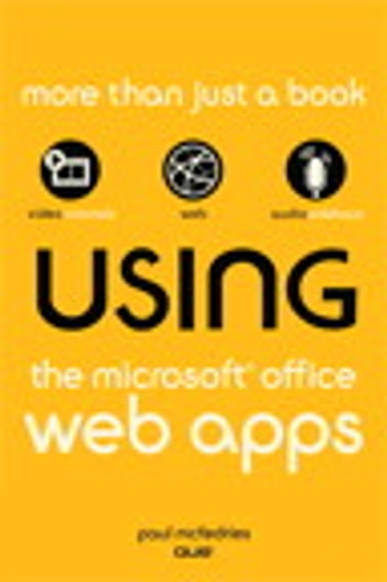 Using the Microsoft Office Web Apps ebook by Paul McFedries