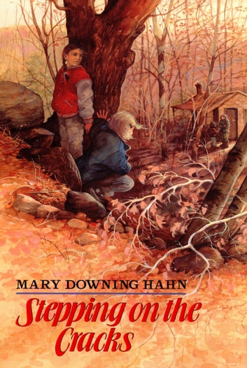Stepping on the Cracks ebook by Mary Downing Hahn