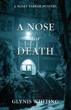 A Nose for Death ebook by Glynis Whiting