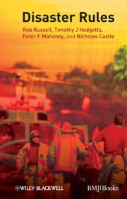 Disaster Rules ebook by Rob Russell,Timothy J. Hodgetts,Peter F. Mahoney,Nicholas Castle