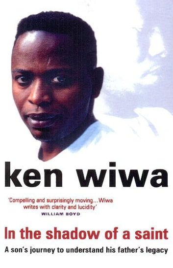 In The Shadow Of A Saint ebook by Ken Wiwa