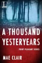 A Thousand Yesteryears ebook by