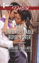 Her Unforgettable Royal Lover ebook by Merline Lovelace