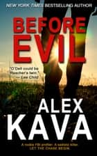 Before Evil - Maggie O'Dell, #1 ebook by Alex Kava