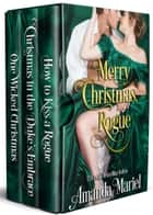 Merry Christmas, Rogue ebook by Amanda Mariel