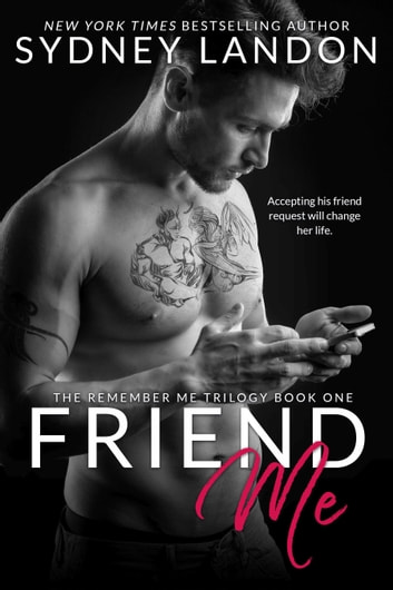 Friend Me ebook by Sydney Landon