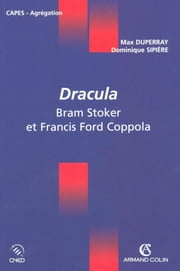 Dracula - Bram Stoker et Francis Ford Coppola ebook by Max Duperray