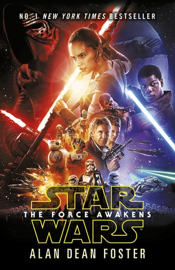 Star Wars: The Force Awakens ebook by Alan Dean Foster