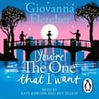 You're the One That I Want audiobook by Giovanna Fletcher
