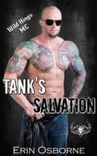 Tank's Salvation - Wild Kings MC, #3 ebook by Erin Osborne