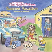 The Night Before Summer Vacation ebook by Natasha Wing,Julie Durrell,Marcie Millard