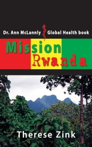 Mission Rwanda ebook by Therese Zink