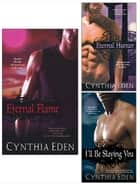 Eternal Flame Bundle with Eternal Hunter & I'll Be Slaying You ebook by Cynthia Eden