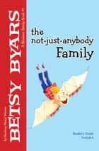 The Not-Just-Anybody Family ebook by Betsy Byars