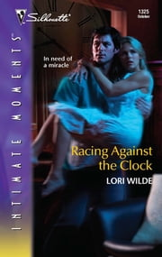 Racing Against the Clock ebook by Lori Wilde